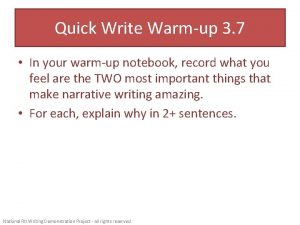 Quick Write Warmup 3 7 In your warmup