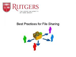 Best Practices for File Sharing Best Practices For