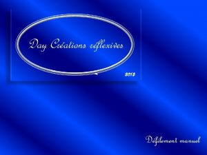 Day Crations rflexives 2013 Dfilement manuel Avec son