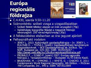 Eurpa regionlis fldrajza n n C 4 430