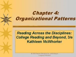 Chapter 4 Organizational Patterns Reading Across the Disciplines