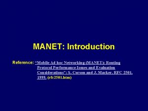 MANET Introduction Reference Mobile Ad hoc Networking MANET