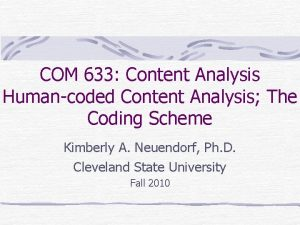 COM 633 Content Analysis Humancoded Content Analysis The