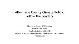 Albemarle County Climate Policy Follow the Leader Albemarle