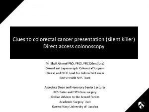 Clues to colorectal cancer presentation silent killer Direct