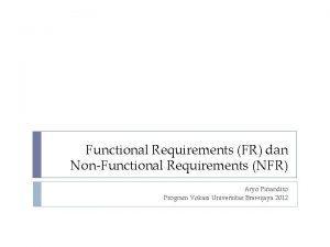 Functional Requirements FR dan NonFunctional Requirements NFR Aryo