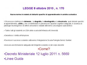LEGGE 8 ottobre 2010 n 170 Nuove norme