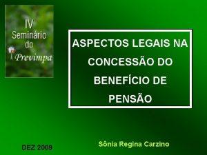 ASPECTOS LEGAIS NA CONCESSO DO BENEFCIO DE PENSO