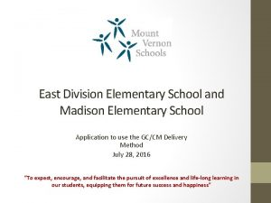 East Division Elementary School and Madison Elementary School