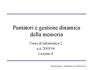 Puntatori e gestione dinamica della memoria Corso di