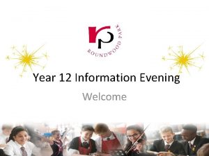 Year 12 Information Evening Welcome The Sixth Form