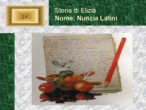 5 w Storia di Elizia Nome Nunzia Latini