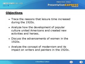 425 Chapter Section 1 Objectives Trace the reasons
