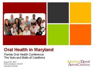 Oral Health in Maryland Florida Oral Health Conference