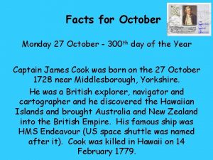 Facts for October Monday 27 October 300 th