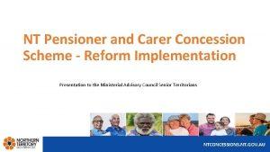 NT Pensioner and Carer Concession Scheme Reform Implementation
