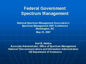 Federal Government Spectrum Management National Spectrum Management Associations