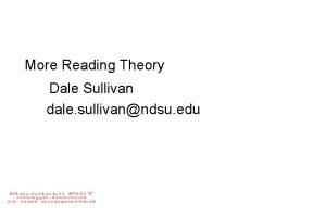 More Reading Theory Dale Sullivan dale sullivanndsu edu