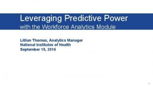 Leveraging Predictive Power with the Workforce Analytics Module
