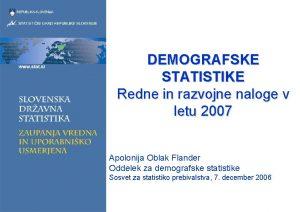 DEMOGRAFSKE STATISTIKE Redne in razvojne naloge v letu