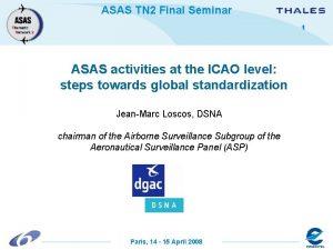 ASAS TN 2 Final Seminar 1 ASAS activities
