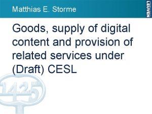 Matthias E Storme Goods supply of digital content