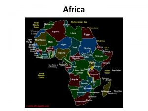 Africa Africa 1 Africa is the second largest