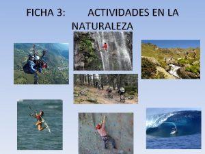 FICHA 3 ACTIVIDADES EN LA NATURALEZA DEFINICIONES ACTIVIDADES