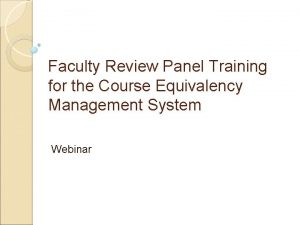 Faculty Review Panel Training for the Course Equivalency