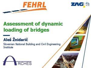 Assessment of dynamic loading of bridges Ale nidari