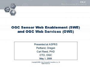 OGC Sensor Web Enablement SWE and OGC Web