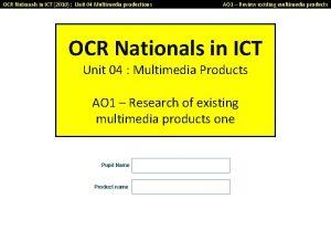 OCR Nationals in ICT 2010 Unit 04 Multimedia