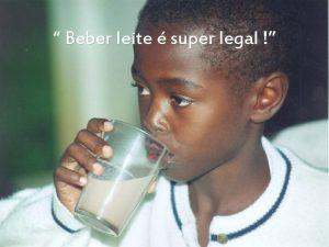 Beber leite super legal Instituies Parceiras ASSOCIAO PARA