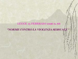 LEGGE 15 FEBBRAIO 1996 n 66 NORME CONTRO