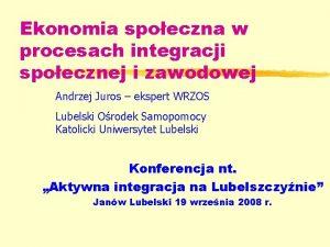 Ekonomia spoeczna w procesach integracji spoecznej i zawodowej