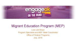 Migrant Education Program MEP Lura Lee Braun Program