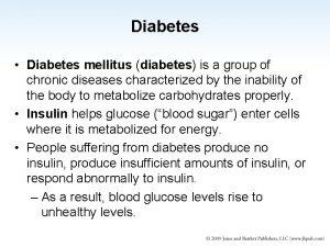 Diabetes Diabetes mellitus diabetes is a group of