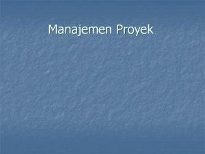 Manajemen Proyek Manajemen Proyek Perangkat Lunak MPPL n